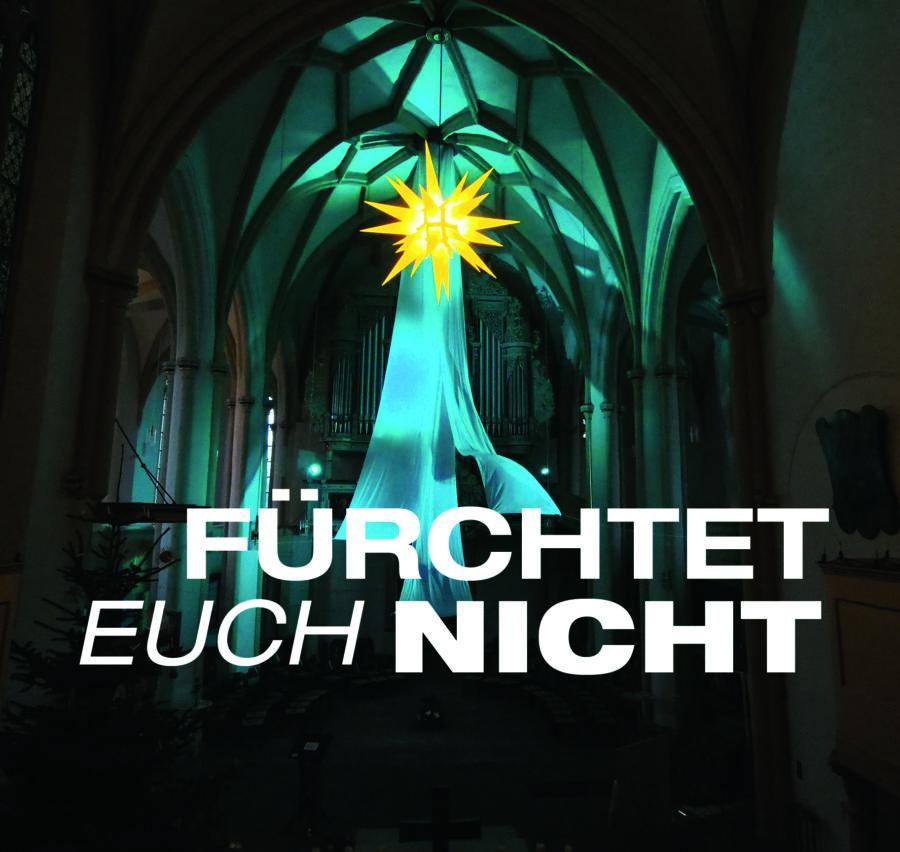 """Christvesper Marktkirche 2020 """"Fürchtet euch nicht"""""""